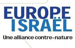 Europe Israël, Une alliance contre nature