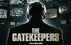 "Documentaire ""Gatekeepers"""